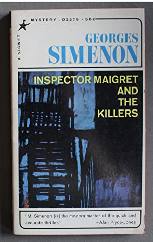 Inspector Maigret and the Killers (Signet Books D2579; (Inspector Maigret Series; ENGLISH LANGUAG...