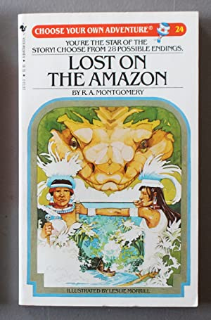 Lost on the Amazon.: CHOOSE YOUR OWN ADVENTURE #24.