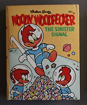 WOODY WOODPECKER, THE SINISTER SIGNAL; Walter Lantz (1969; Hardcover BIG LITTLE BOOK - BLB #28 - ...