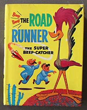 ROAD RUNNER, THE SUPER BEEP CATCHER; Warner Bros/Looney Tunes (1968; Hardcover BIG LITTLE BOOK - ...