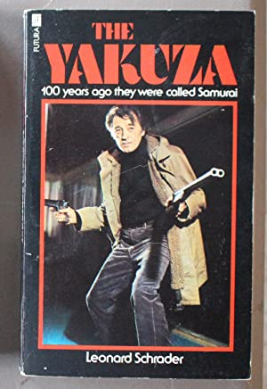 THE YAKUZA - 100 YEARS AGO THEY WERE CALLED SAMURAI. (Novel of the Film with Robert Mitchum & Tak...