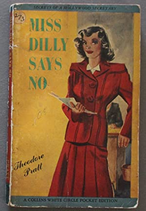 Miss Dilly says No (Canadian Collins White Circle # 273 ).