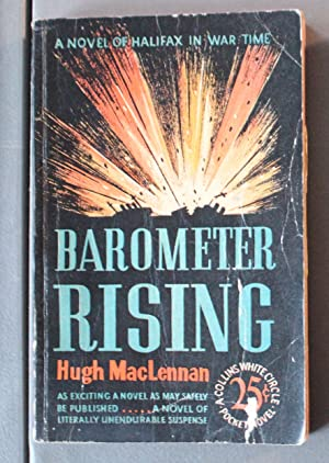 Barometer Rising (Canadiana; Mainstream Fiction; (1941; Collins White Circle Pocket Edition #75)
