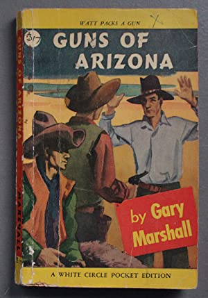 Guns of Arizona (Western; 1st paperback; (Canadian Collins White Circle # 317).