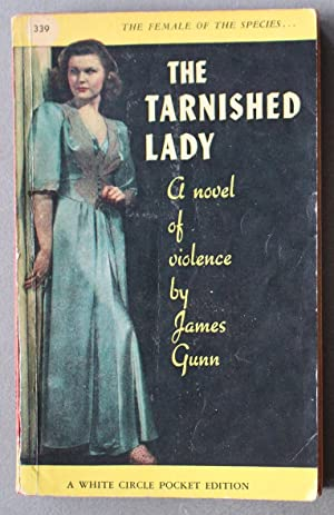 The Tarnished Lady (Esoteric/Mystery; 1st Paperback; Collins White Circle #339 );