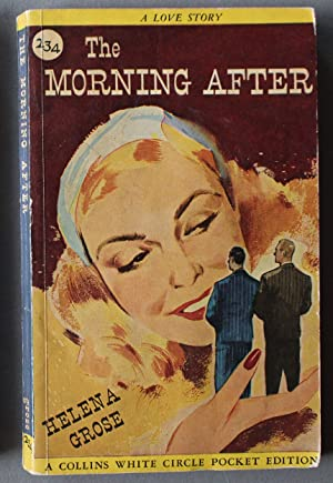 The Morning After (Romance; 1st Paperback; Canadian Collins White Circle # 234 ).