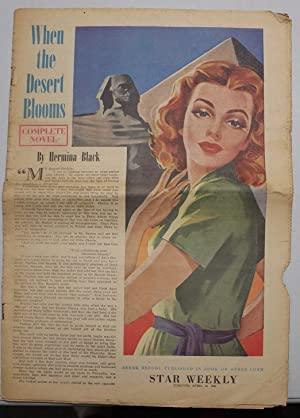 WHEN THE DESERT BLOOMS (Toronto Star Weekly APRIL 19, 1941; Newspaper Supplement section);
