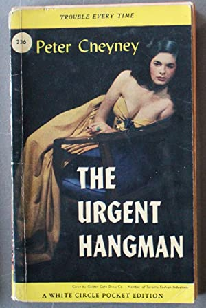 The Urgent Hangman. (Canadian Collins White Circle # 336 ).