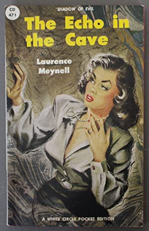 THE ECHO IN THE CAVE - Shadow of Evil. (Canadian Collins White Circle # 471; RARE ; paperback).