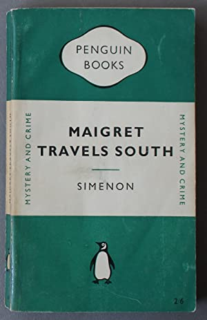 Maigret Travels South (Penguin Books #826; (Inspector Maigret Series; ENGLISH LANGUAGE Edition);