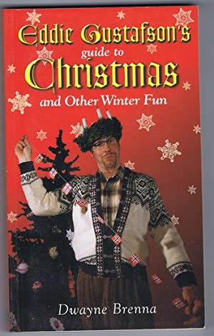 Eddie Gustafson's Guide to Christmas and Other Winter Fun. (Norwegian / Norway - 1000 year ...