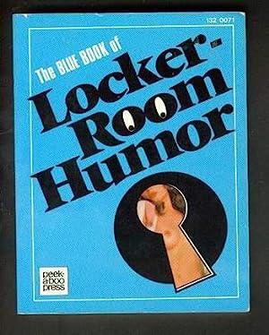 THE BLUE BOOK OF LOCKER-ROOM HUMOR. (