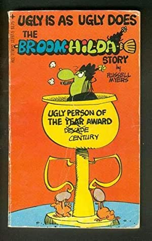 UGLY IS AS UGLY DOES #3 -- THE BROOM-HILDA STORY.
