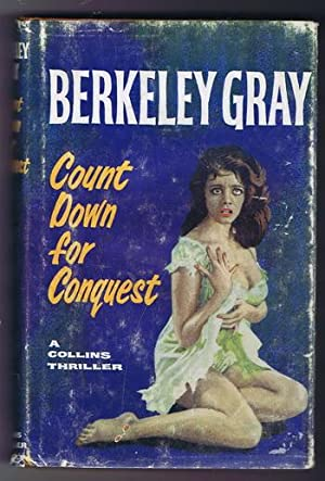 COUNT DOWN FOR CONQUEST (Fontana Books/Collins Book: GRAY, Berkeley (