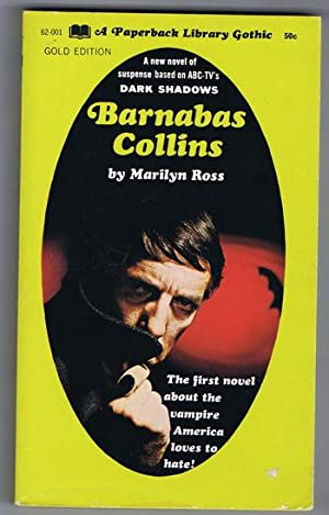 DARK SHADOWS -- (#6 - Book Six); Barnabas Collins; (Dan Curtis Production Television / Gothic Hor...