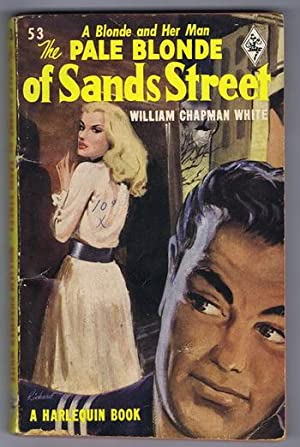 THE PALE BLONDE OF SANDS STREET. (1950 Vintage Harlequin #53)