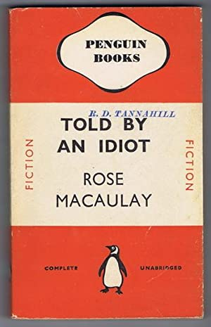 TOLD BY AN IDIOT. (1940; Penquin book #267 );