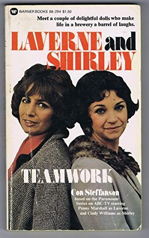 Teamwork (first Book #1 / One in the Laverne and Shirley ABC-TV Tie-In series) Penny Marshall and...
