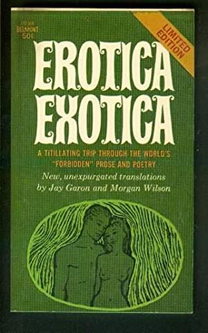 EROTICA EXOTICA. - Limited Edition. ( Belmont Book # - L92-568 ); A Titillating Trip through the ...