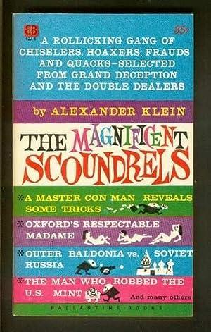 THE MAGNIFICENT SCOUNDRELS. ( Ballentine Book #: Klein, Alexander (editor):
