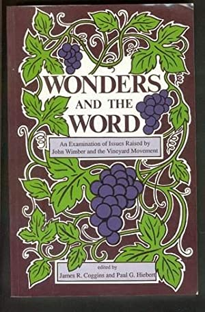 WONDERS AND THE WORD. -- An Examination: Coggins, James R.