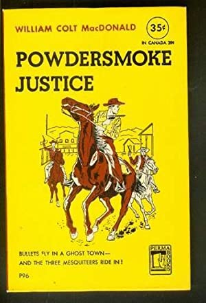 POWDERSMOKE JUSTICE. ( Perma Books # P96 ); Three Mesquiteers