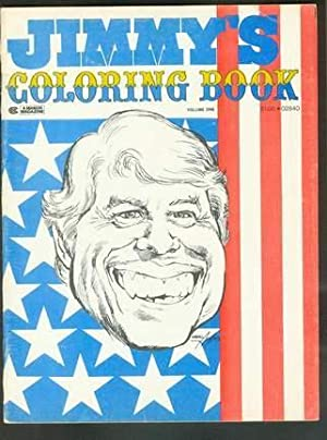 JIMMY'S COLORING BOOK -- Peanut Farmer's Own. (Volume One ); President Jimmy Carter (...