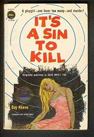 IT'S A SIN TO KILL. (Avon Book: Keene, Day. (Pseudonym