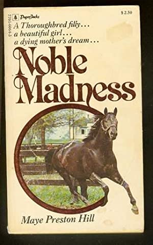 NOBLE MADNESS (Thoroughbred Horses & Queen's Plate)