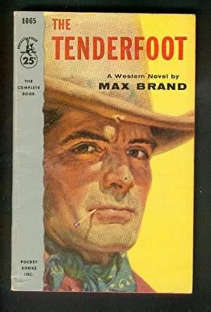 THE TENDERFOOT. (Pocket Book # 1065 );: BRAND, MAX. (