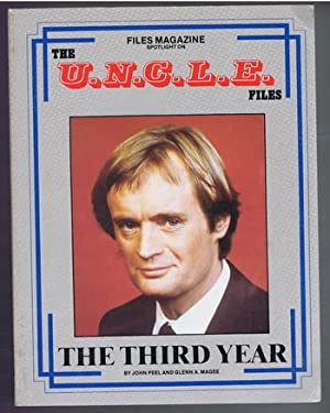 THE U.N.C.L.E. FILES - THE THIRD YEAR: Peel, John. &