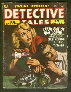 DETECTIVE TALES (Mystery Pulp Magazine). September, 1947: Day Keene; C. William Harrison; W.T. ...