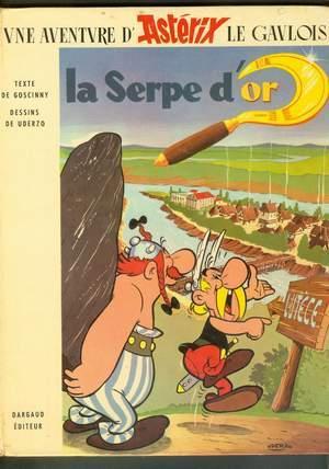 Asterix - La Serpe D'or. { Asterix: Goscinny, R. {