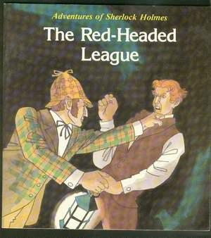 ADVENTURES OF SHERLOCK HOLMES --- THE RED-HEADED: Eastman, David (adapted