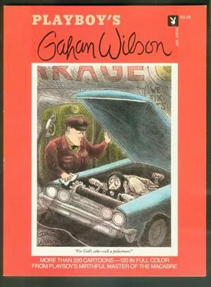 "PLAYBOY'S GAHAN WILSON. (Cover Cartoon = ""For God's Sake - call a Policeman"");:..."