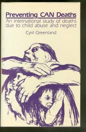 PREVENTING CAN DEATHS - an International Study of Deaths Due to Child Abuse And Neglect.: Greenland...