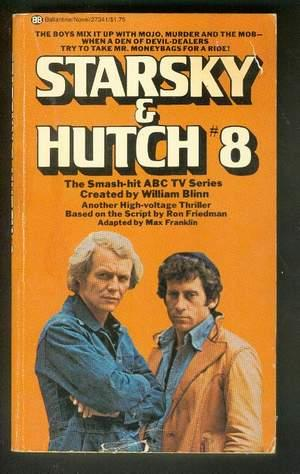 STARSKY & HUTCH (#8 from ABC TV Series.) ** David Soul & Paul Michael Glaser Photo Cover;
