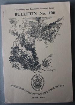 BULLETIN No. 106 ( April/1962; Railway and