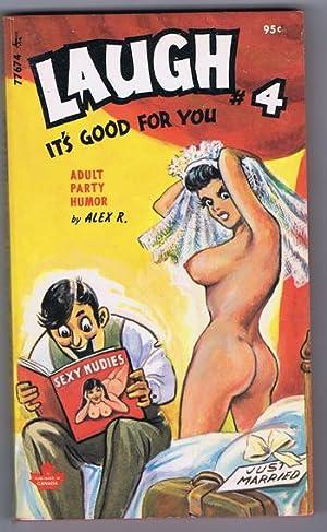 Laugh It's Good for You #4 Sexy-Llaneous: Alex R. (John