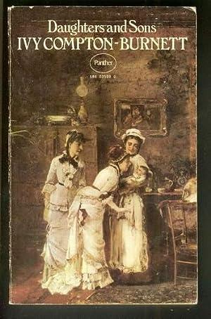 DAUGHTERS and SONS. [Ponsonby Family - Sabine, Hetta]: Compton-Burnett, Ivy.
