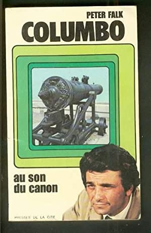 COLUMBO - AU SON DU CANON ( Peter Falk TV - Television Tie-In) French Language edition.