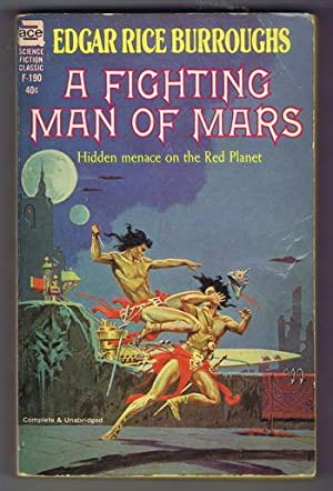 A FIGHTING MAN OF MARS. (Book #7 in the Mars / Martian Series - ACE Books #F-190).: Burroughs,...