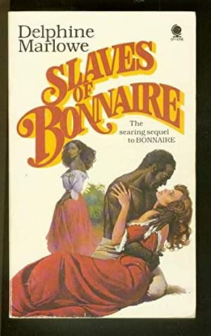 SLAVES OF BONNAIRE. (Scarce SEQUEL #2 - Book Two in series) Jamaica Plantation, Mansion of Bonnai...