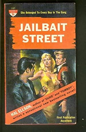 JAILBAIT STREET. (Monarch Book # 137 );: Ellson, Hal.