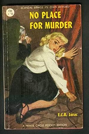 NO PLACE FOR MURDER. ( Canadian White: Lorac, E.C.R. (pseudonym