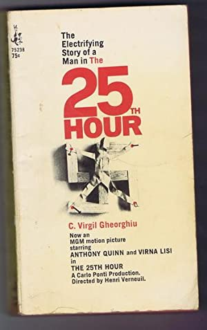 The 25th HOUR ( The Electrifying Story of a Man in the Twenty Fifth Hour) Basis for the MGM Movie ...