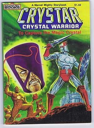 CRYSTAR CRYSTAL WARRIOR - To Capture the: Laura Lynn, Alan