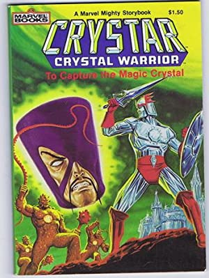 CRYSTAR CRYSTAL WARRIOR - To Capture the Magic Crystal (1983; Marvel Books / A Mighty Marvel Stor...