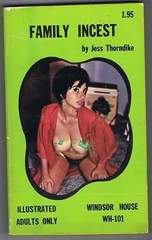 FAMILY INCEST (1970; Windsor House #WH-101): Thorndike, Jess