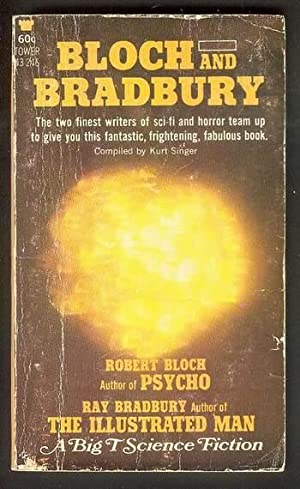 BLOCH AND BRADBURY. -- Ten Masterpieces of Science Fiction. (Tower Book # 43-246); Autographed / ...